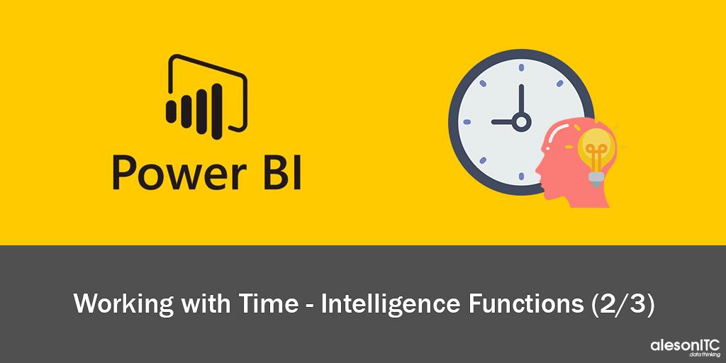 🕒 Working with TIME- INTELLIGENCE Functions - DimDate