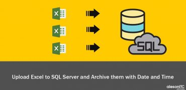 Upload Excel to SQL Server and Archive them with date and time