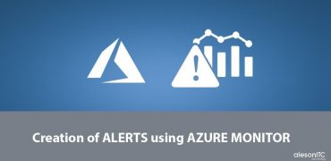 Creation of ALERTS using AZURE MONITOR