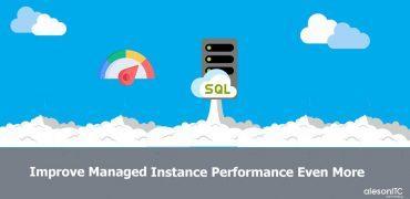 entrada-fran_mejorar-el-rendimiento-de-la-managed-instance