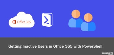 Getting Inactive Users in Office 365 with Powershell