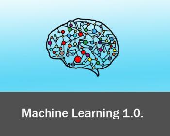 Machine Learning 1.0.