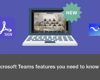 New Microsoft features you need to know